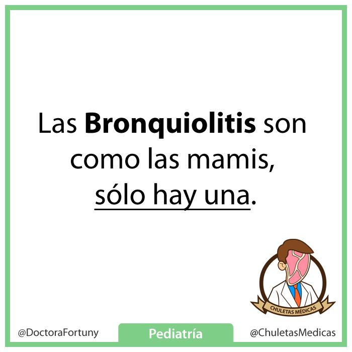 Las bronquiolitis son como las mamis, sólo hay una.